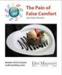 Steps To Life 50 of 52: The Pain of False Comfort - MP3 Download