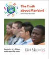 Steps To Life 2 of 52: The Truth about Mankind - MP3 Download