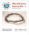 Steps To Life 3 of 52: Why did Jesus have to Die - 1 - MP3 Download