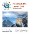 Steps To Life 5 of 52: Healing & the Law of God - MP3 Download