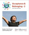 Steps To Life 10 of 52: Acceptance & Belonging - 2 - MP3 Download