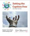 Steps To Life 15 of 52: Setting the Captives Free - MP3 Download