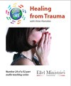 Steps To Life 24 of 52: Healing from Trauma - MP3 Download
