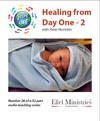 Steps To Life 26 of 52: Healing from Day One - 2 - MP3 Download