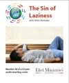 Steps To Life 38 of 52: The Sin of Laziness - MP3 Download