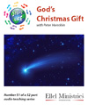 Steps To Life 51 of 52: God's Christmas Gift - MP3 Download