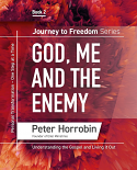 Journey to Freedom Book 2 - God, Me and the Enemy