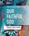 Journey to Freedom Book 3 - Our Faithful God