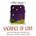Sacrifice of Love CD