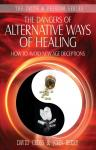 The Dangers of Alternative Ways of Healing