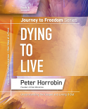 Journey to Freedom Book 6 - Dying to Live